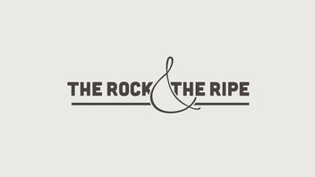 THE ROCK & THE RIPE