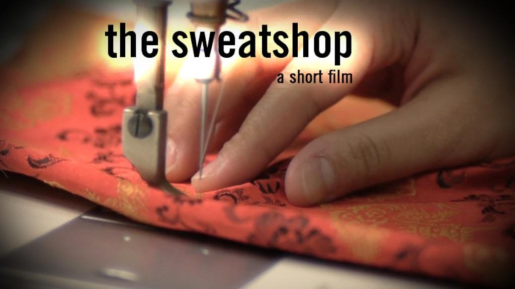 The Sweatshop project video thumbnail