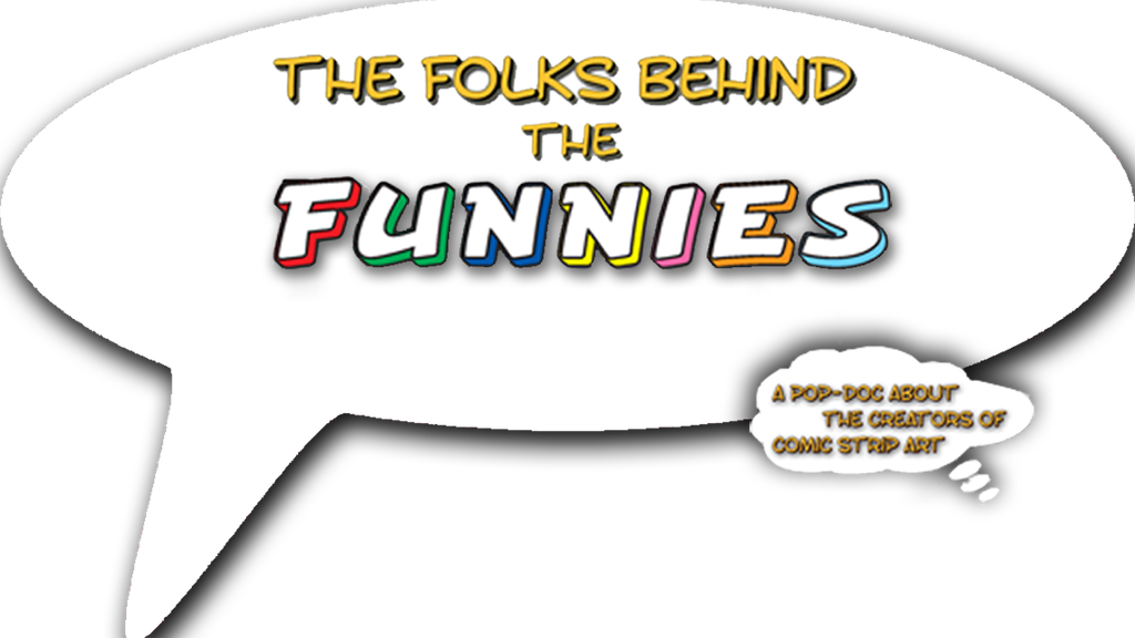 The Folks Behind the Funnies Documentary project video thumbnail