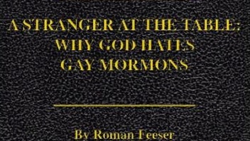 A Stranger at the Table:The Challenging Lives of Gay Mormons