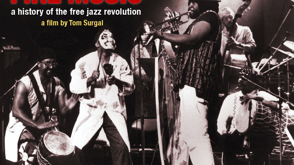 Fire Music A History Of The Free Jazz Revolution Project Video Thumbnail