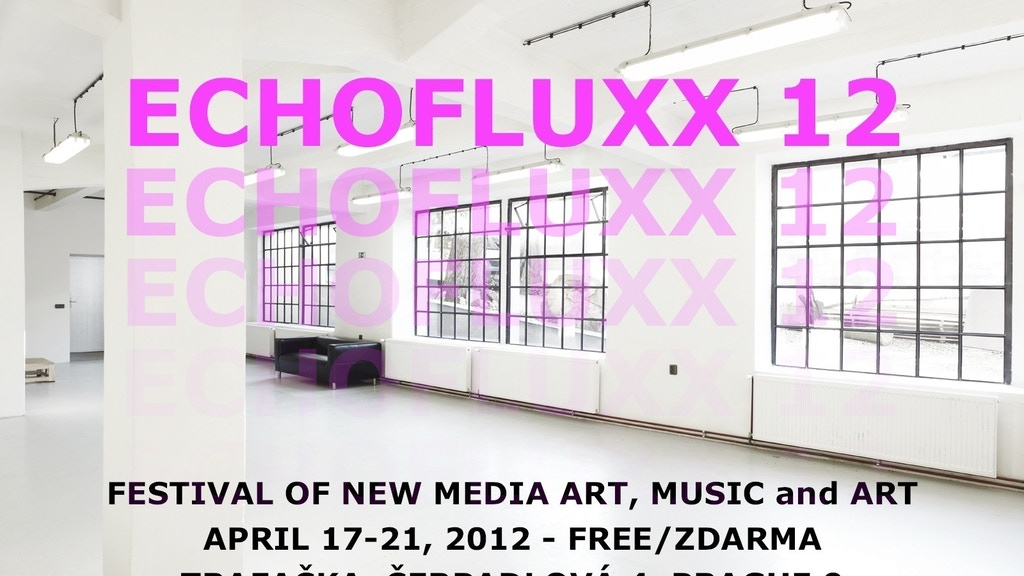 ECHOFLUXX12: Festival of New Media, Art and Music - Prague project video thumbnail