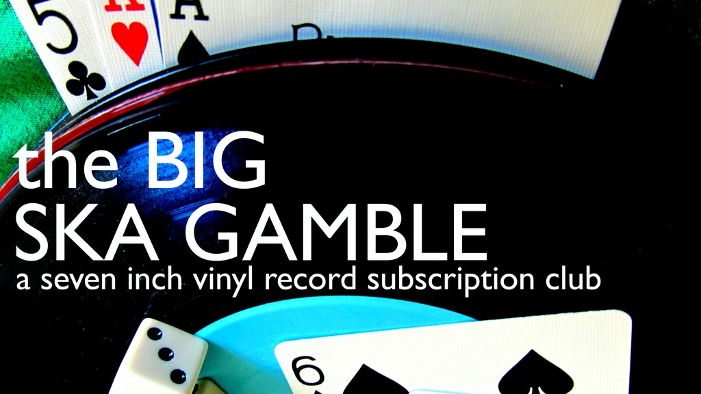 the Big Ska Gamble project video thumbnail