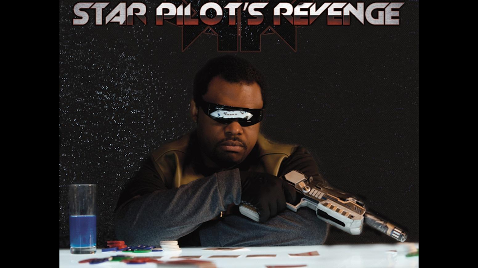 Star Pilot S Revenge By Kielen King Kickstarter