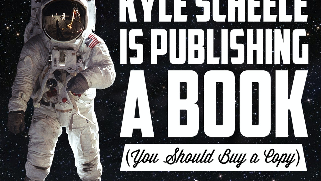 Kyle Scheele is Publishing a Book project video thumbnail
