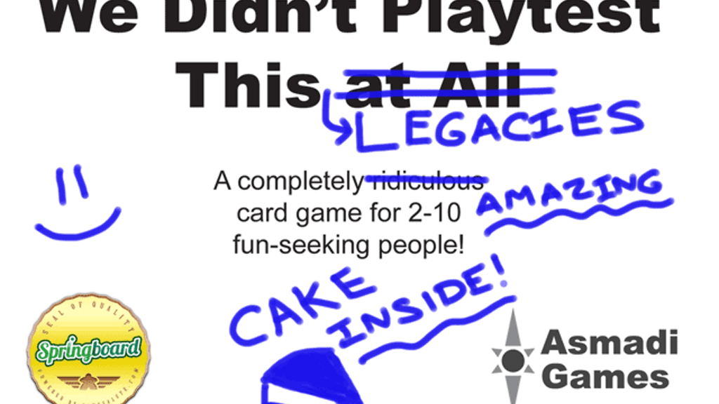 We Didn't Playtest This: Legacies project video thumbnail