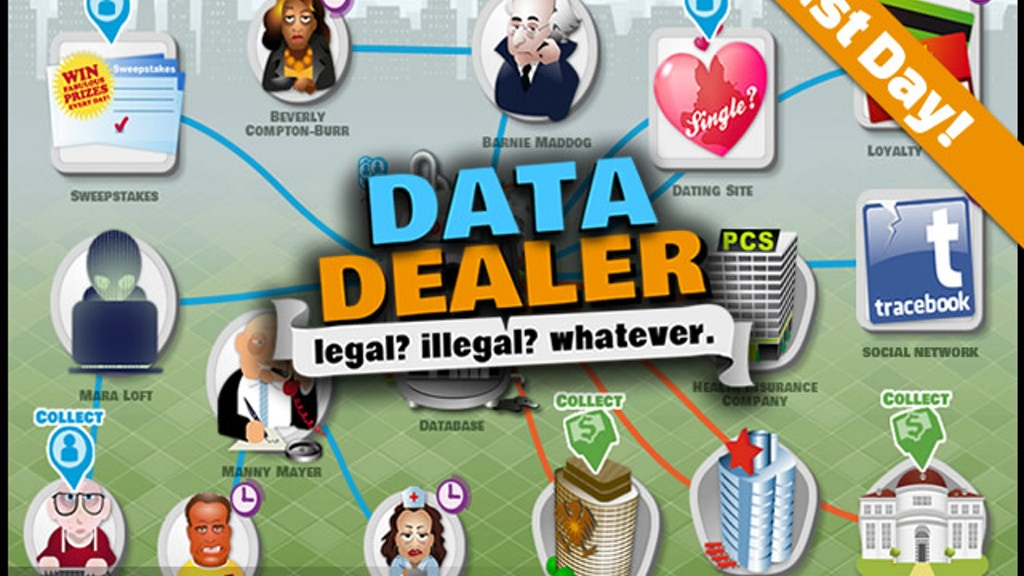 Data Dealer - Legal? Illegal? Whatever. project video thumbnail