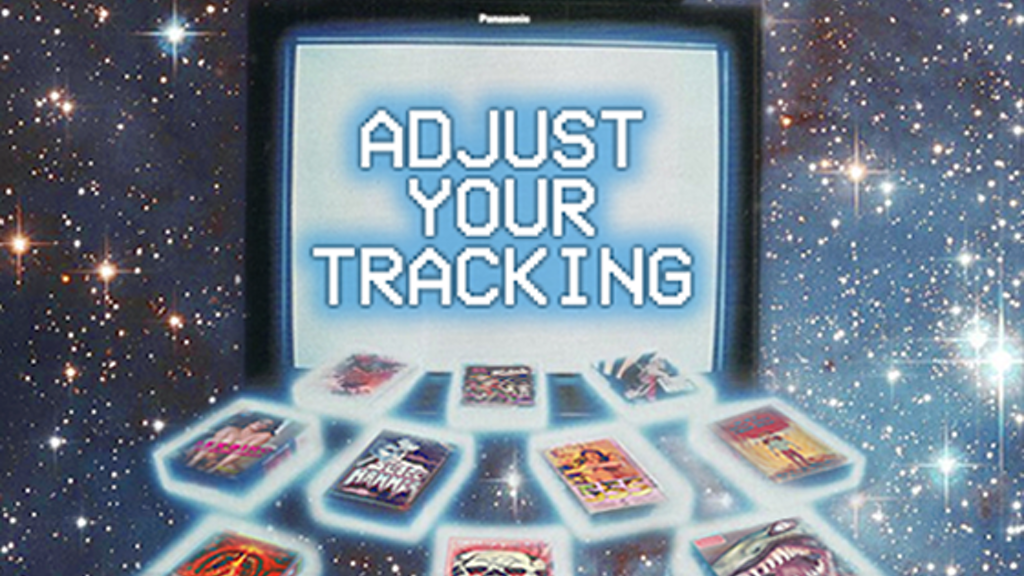 Adjust Your Tracking: The Untold Story of the VHS Collector project video thumbnail