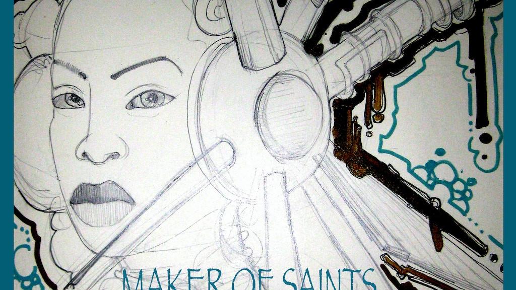 MAKER OF SAINTS project video thumbnail
