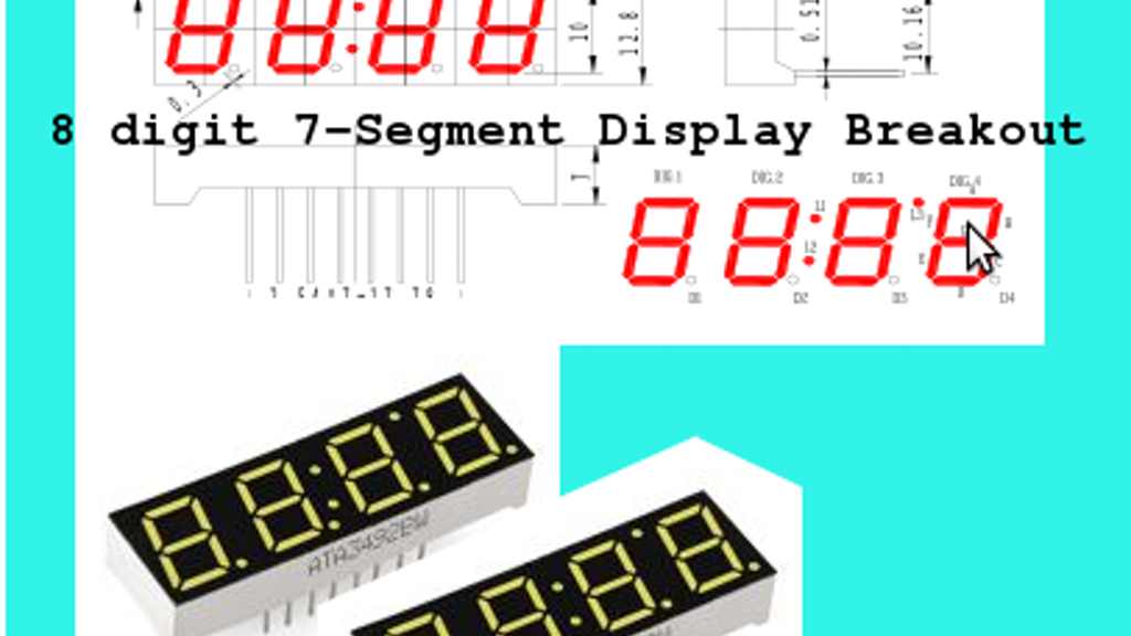 8 Digit 7-Segment Breakout Board (Arduino or MCU with I2C) by Jessie