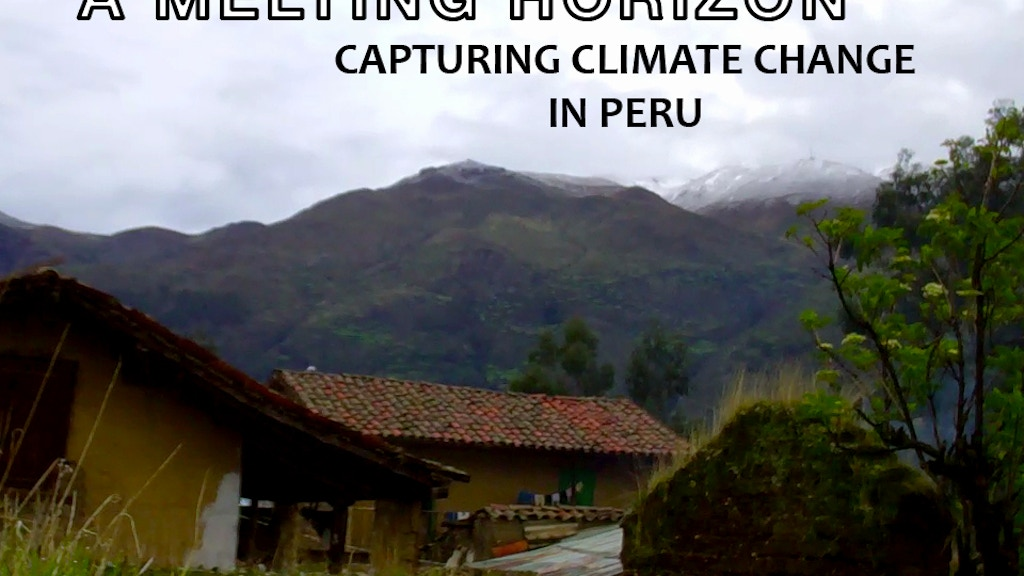 A Melting Horizon: Capturing Climate Change in Peru project video thumbnail