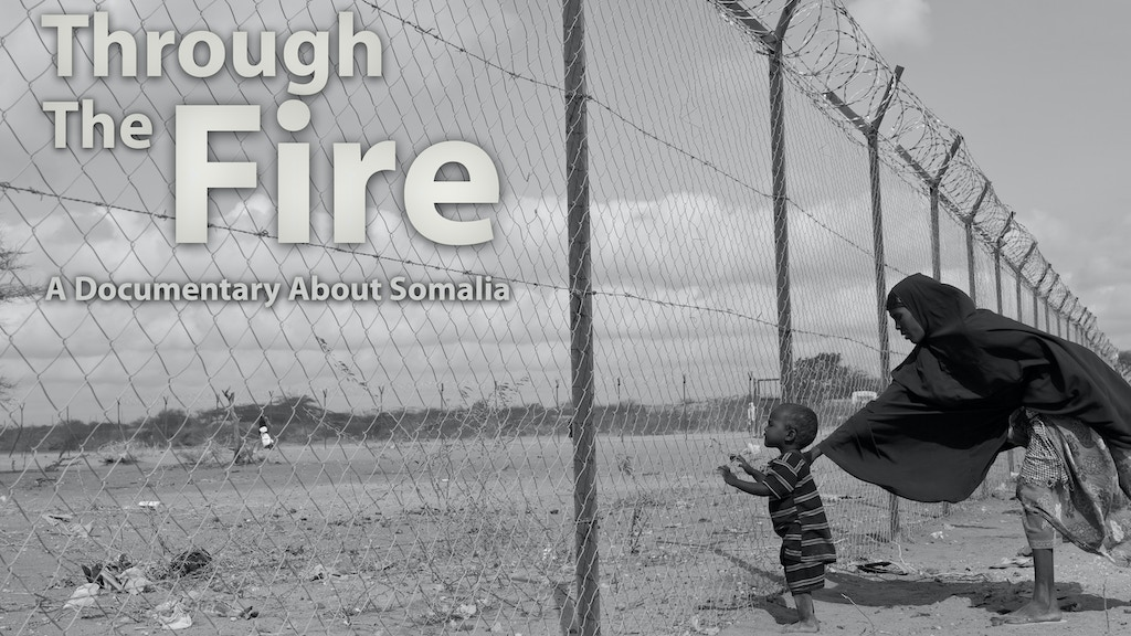 Through the Fire: Rebuilding Somalia project video thumbnail