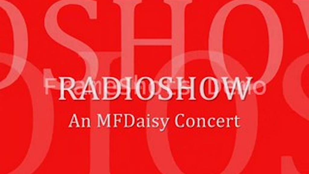 RadioShow - An MF Daisy Songbook Concert project video thumbnail