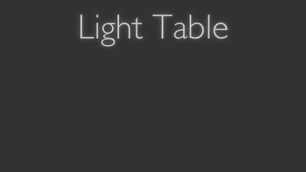 Light Table project video thumbnail
