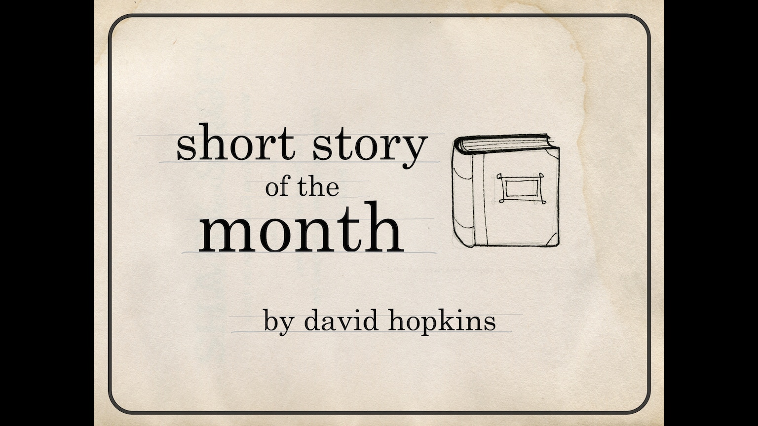 Have you ever written a book or short story?