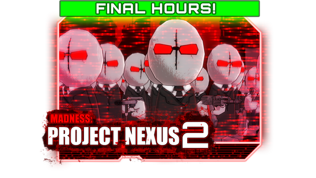 Madness Project Nexus 2