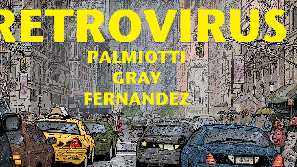 RETROVIRUS graphic novel By Jimmy Palmiotti & Justin Gray project video thumbnail