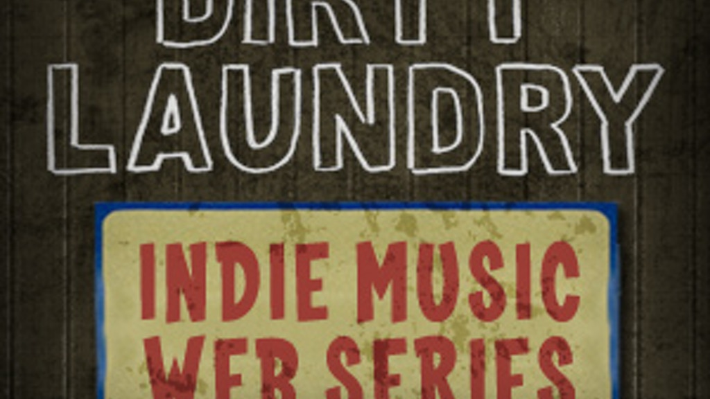 DIRTY LAUNDRY TV: Indie Music Web Series project video thumbnail