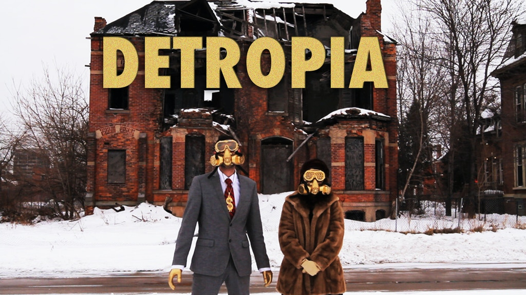DETROPIA - We're Releasing our Doc Independently project video thumbnail