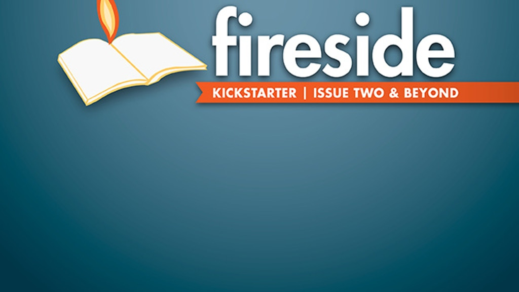 Fireside magazine Issue Two & Beyond project video thumbnail
