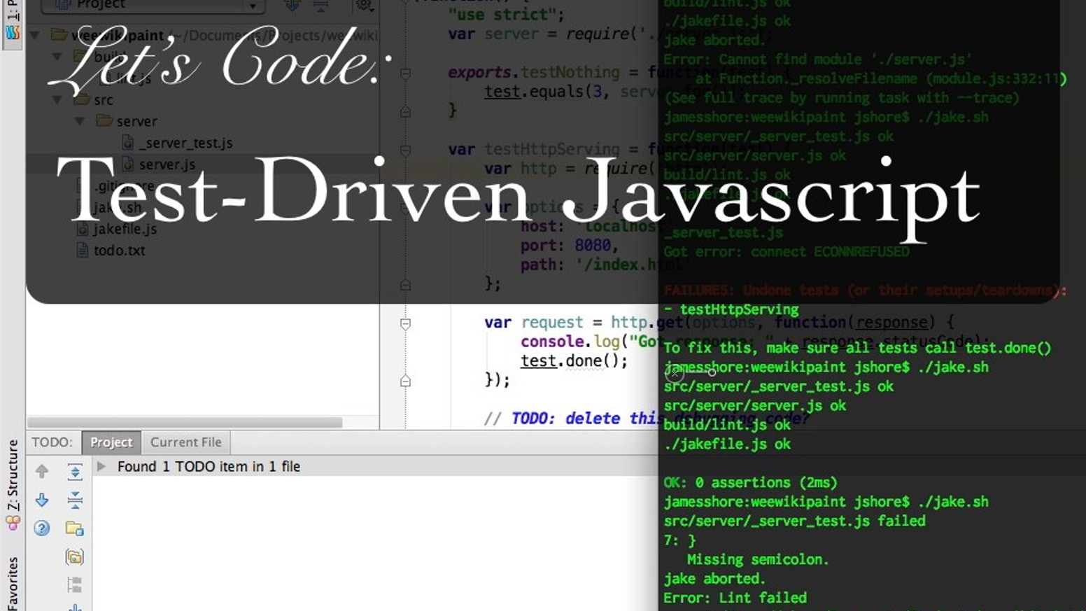 Let's Code: Test-Driven Javascript by James Shore » First