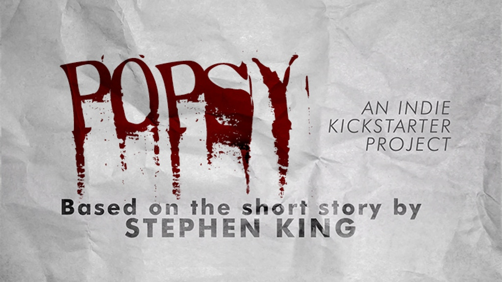 POPSY :: A Short Film based on the story by Stephen King project video thumbnail