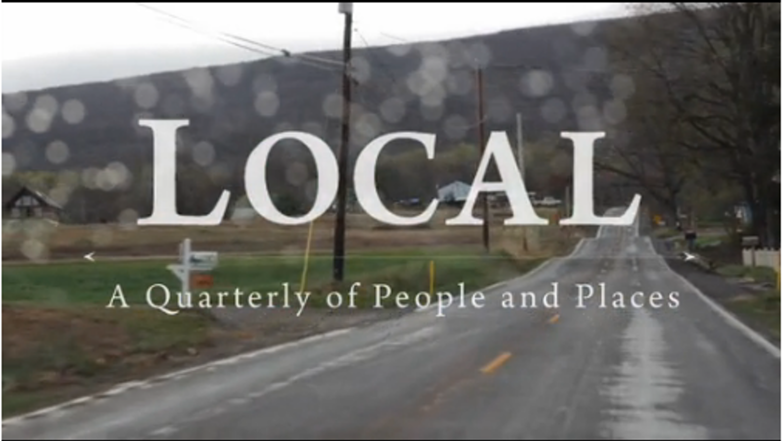 Our magazine chronicles one, overlooked American town per issue. Think this American Life meets your daily newspaper. Welcome to Local.