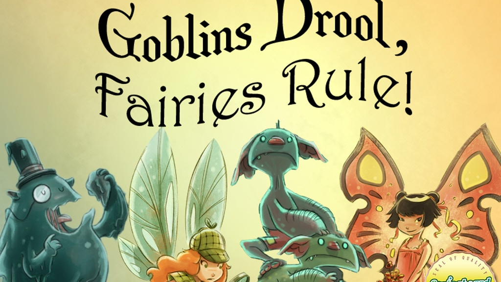Goblins Drool, Fairies Rule! project video thumbnail