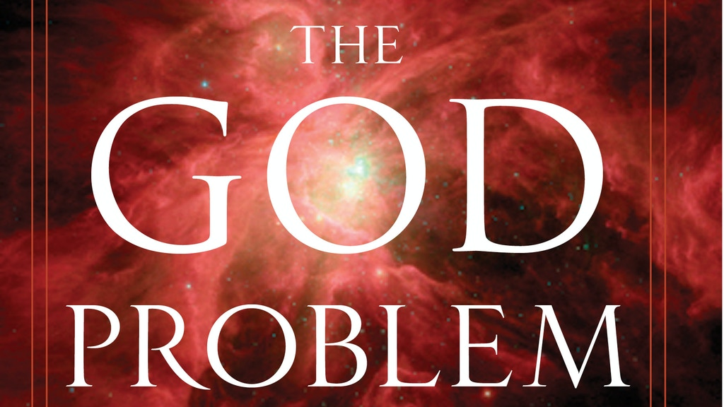 The God Problem: How A Godless Cosmos Creates--book project video thumbnail