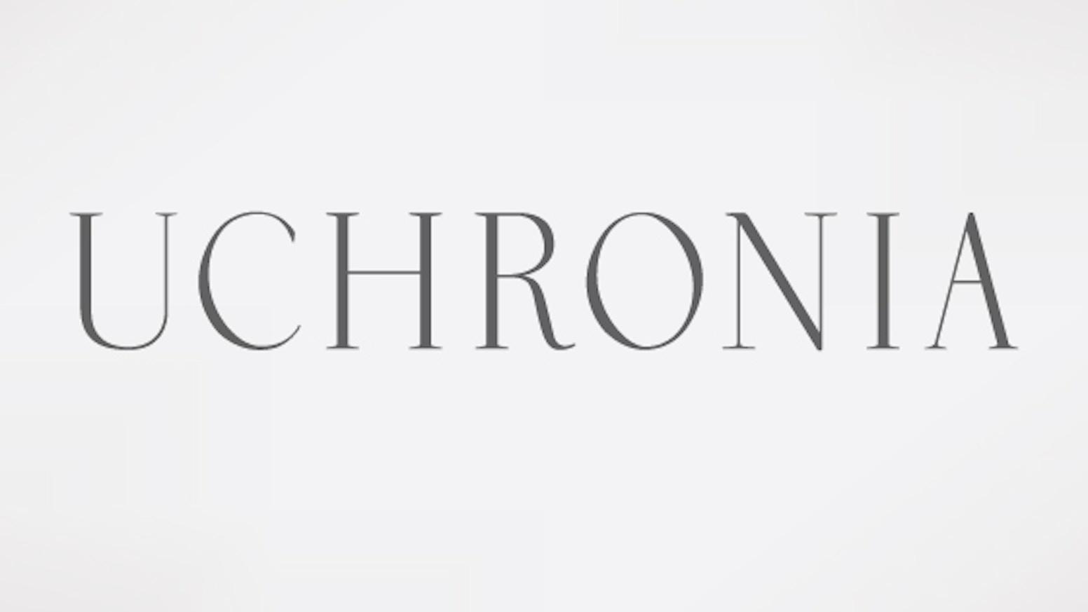 Uchronia Typeface by Mark Ho-Kane — Kickstarter