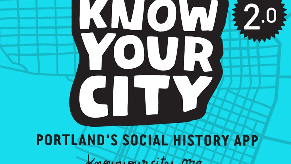 Know Your City: Portland's Social History App 2.0! project video thumbnail