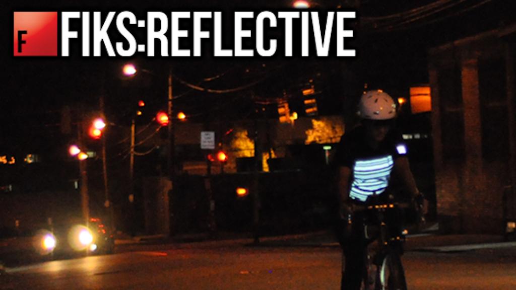 Fiks:Reflective Premium Reflective Clothing project video thumbnail