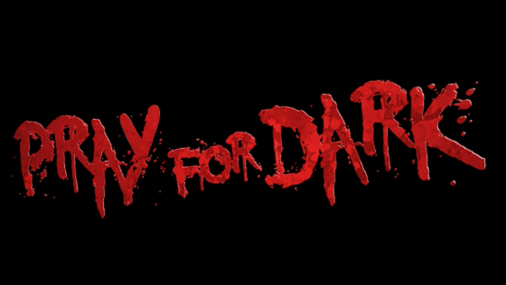 Project image for Pray For Dark (Canceled)
