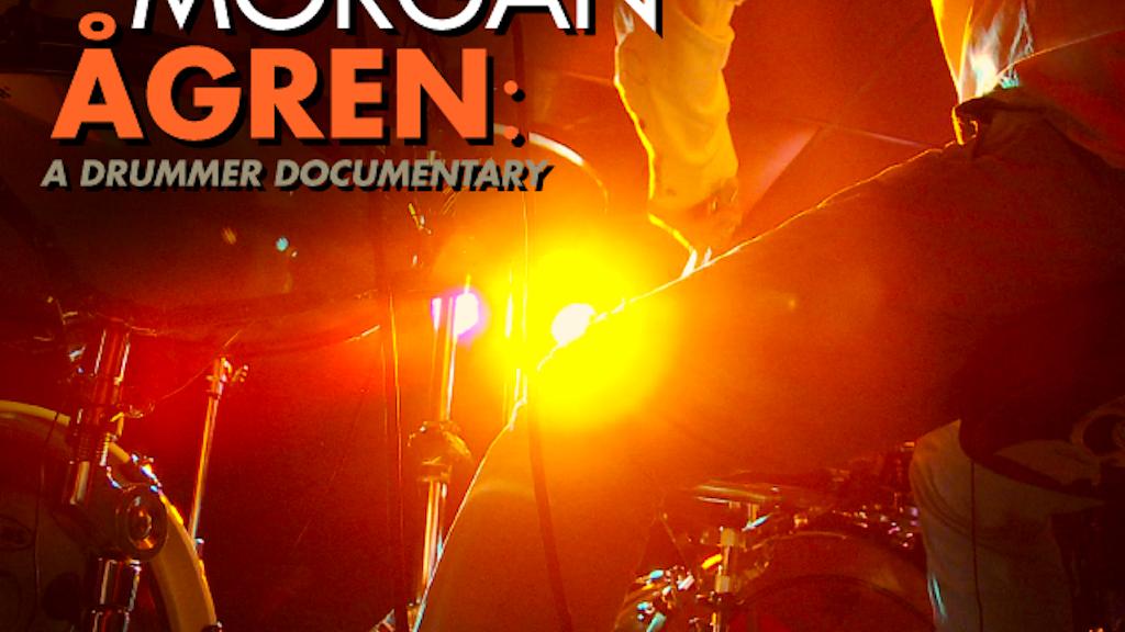Morgan Ågren: A Drummer Documentary project video thumbnail