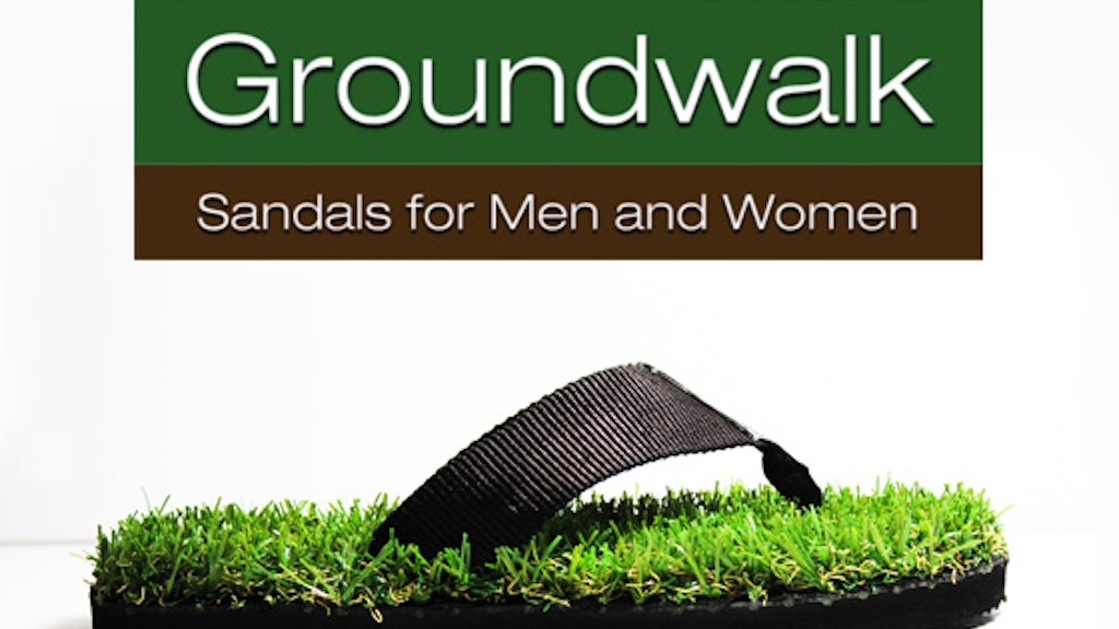 Groundwalk - Sandals for Men and Women project video thumbnail