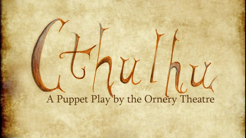 Cthulhu: A Puppet Play project video thumbnail