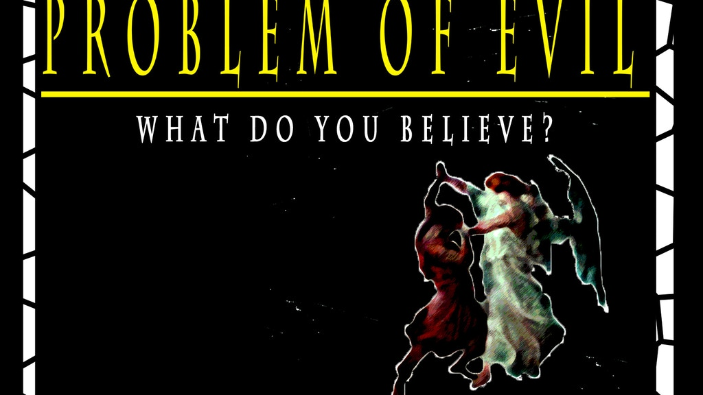 PROBLEM OF EVIL-an intimate feature film about an epic event project video thumbnail
