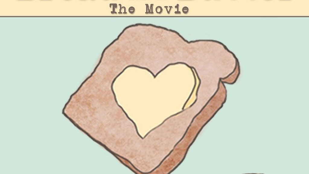 We need some bread to make Bread and Butter (feature film)! project video thumbnail