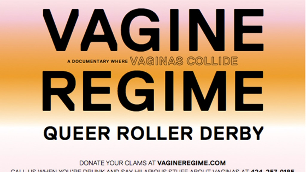 The Vagine Regime: A Documentary Where Vaginas Collide project video thumbnail