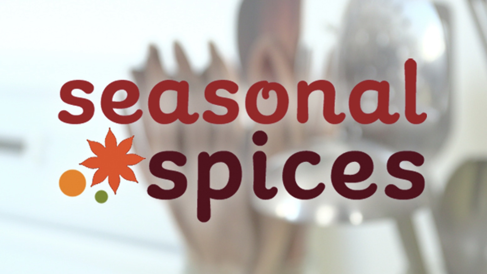 Seasonal Spices - Fresh spices every month by Tara Suan