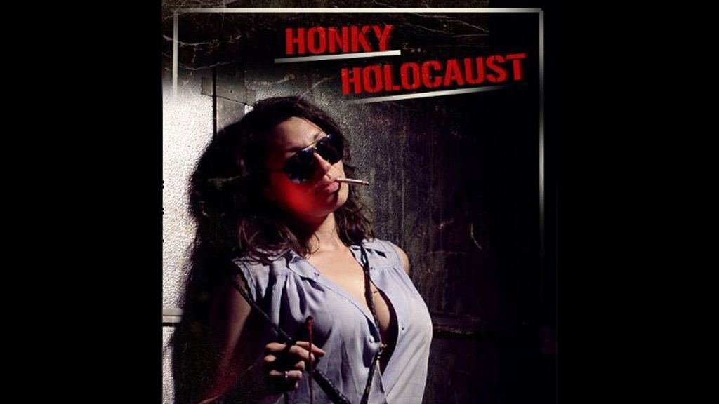 """HONKY HOLOCAUST"" - ambitious anti-bigotry feature film project video thumbnail"