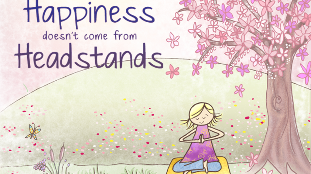 Happiness Doesn't Come from Headstands project video thumbnail