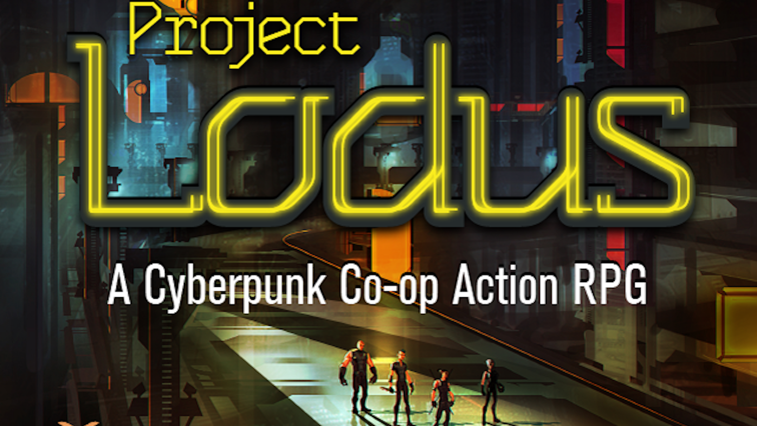 Project Lodus - A Cyberpunk Co-op Action RPG by Leviathan