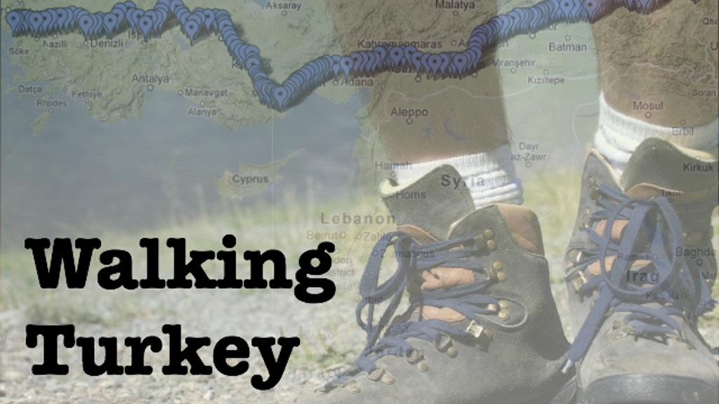 Walking Turkey: meeting a country one step at a time project video thumbnail