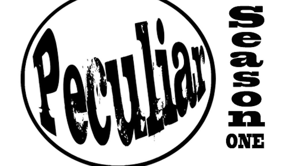 Peculiar Show: Season 1 project video thumbnail