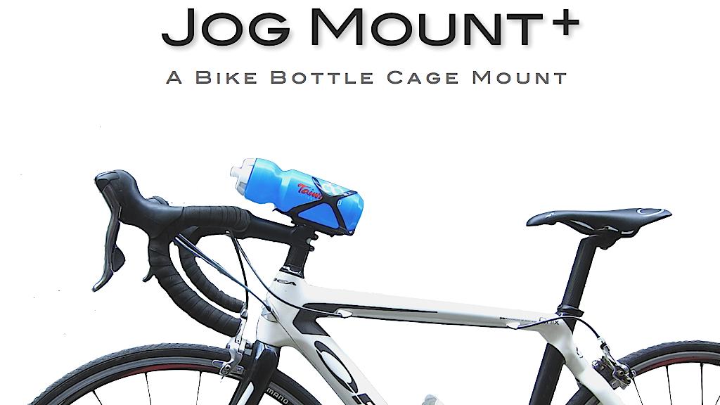 Jog Mount+: A Bike Bottle Cage Mount project video thumbnail