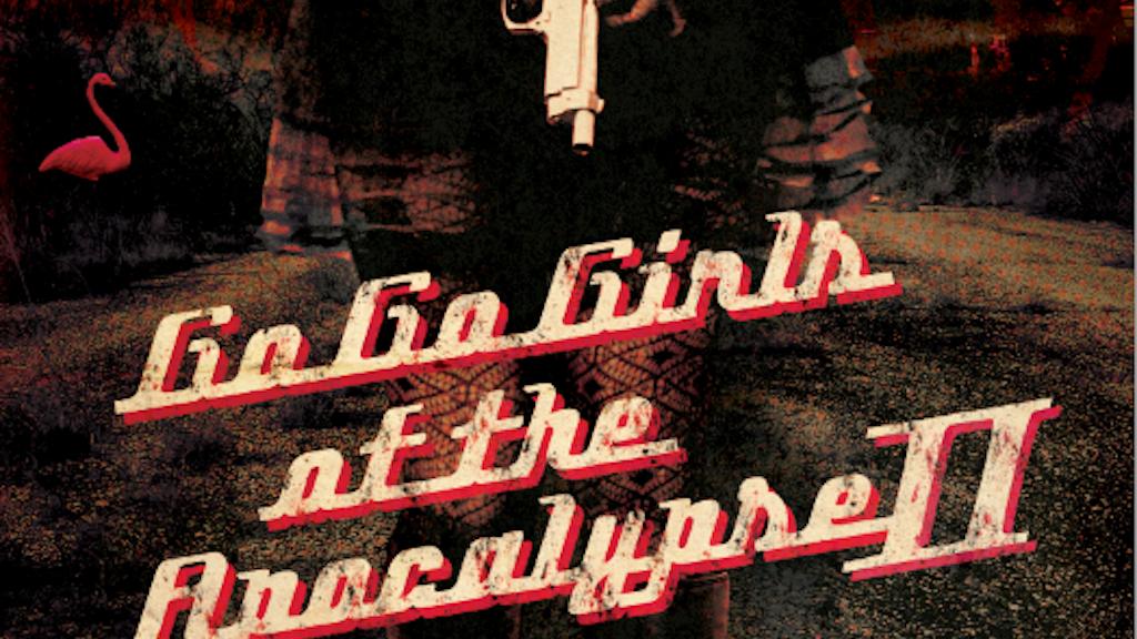 GO-GO GIRLS OF THE APOCALYPSE II: THE LUXURY WARS - A NOVEL project video thumbnail