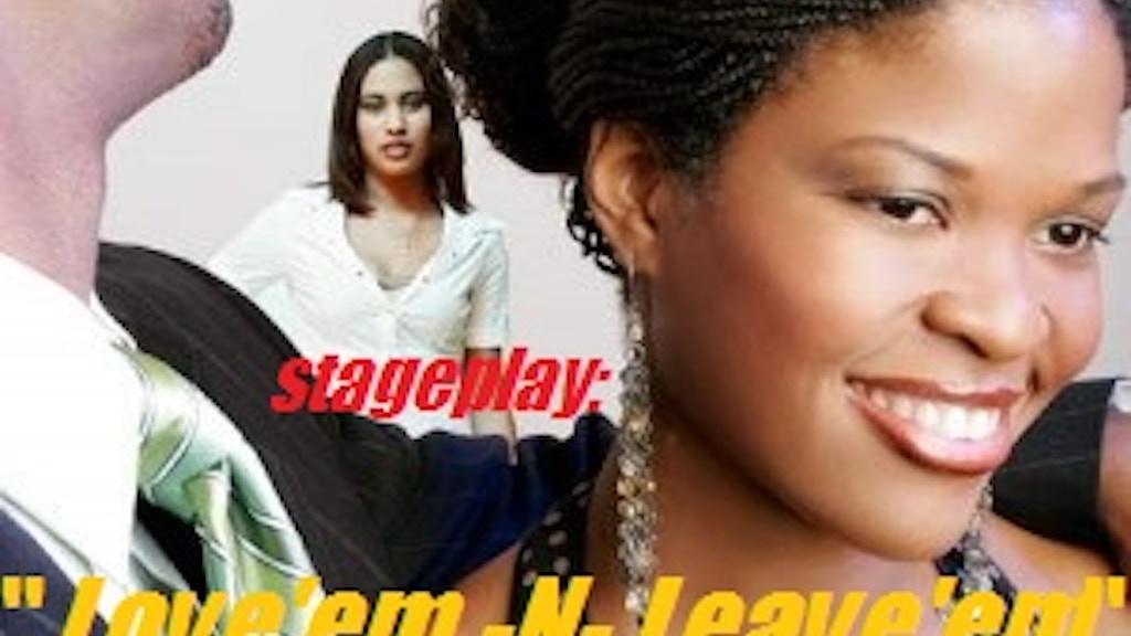 Project image for Love'em n leave'em (Canceled)