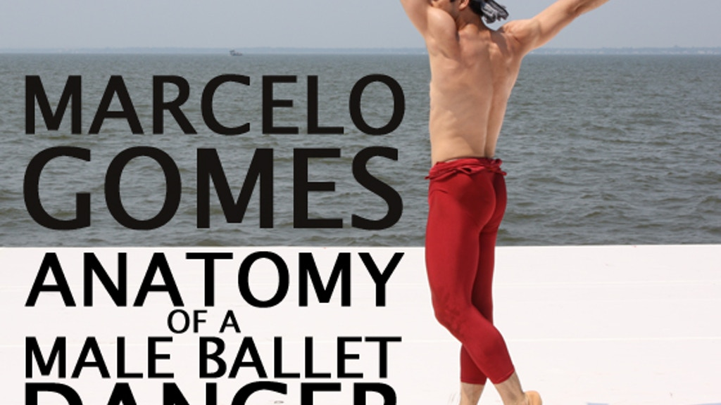 MARCELO GOMES: Anatomy of a Male Ballet Dancer project video thumbnail