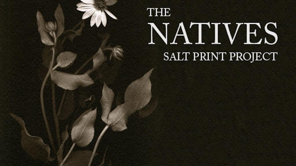 THE NATIVES - Salt Print Project project video thumbnail